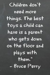 children-dont-need-more-things-bruce-perry-life-quotes-sayings-pictures